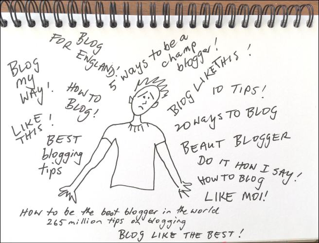 A blogger overwhelmed by blogging advice