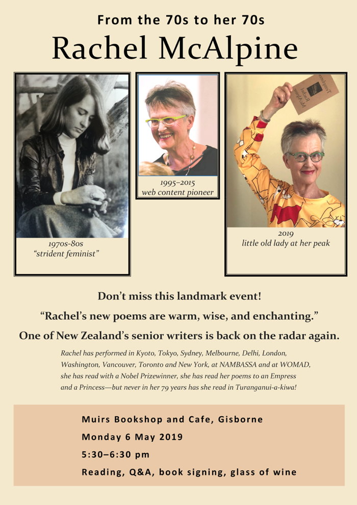 Poster advertising Rachel McAlpine speaking at Muir's bookshop and Cafe, Gisborne. From the 70s to her 70s.