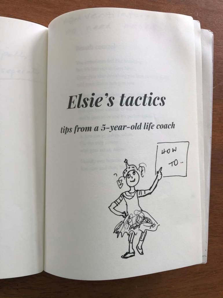 Book page. Words: Elsie's tactics. tips from a 5-year-old life coach. Drawing: little girl in a tutu points to a How To sign.