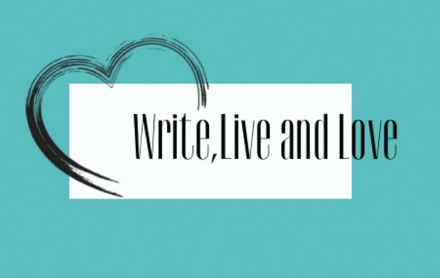 Write, Live and Love