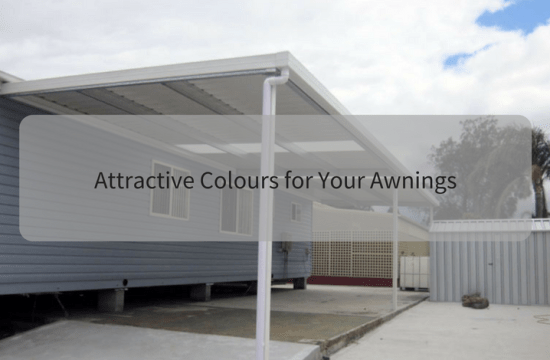 Attractive Colours for Your Awnings
