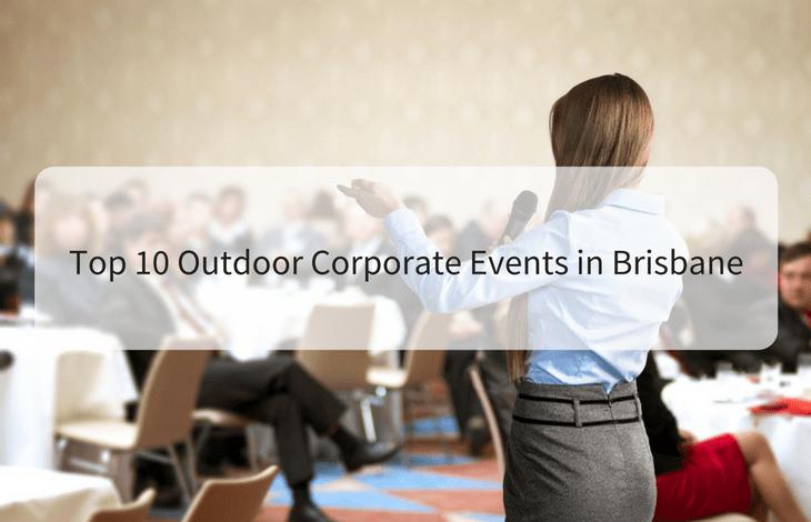 Top 10 Outdoor Corporate Events in Brisbane