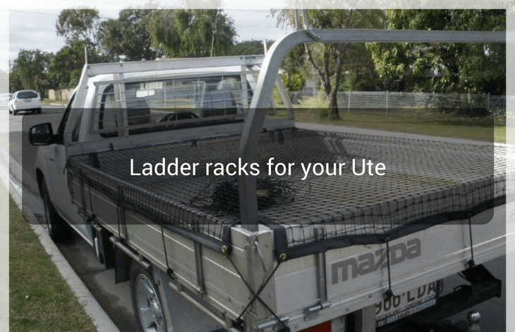 Ladder racks for your Ute