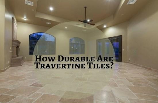 Durable Travertine Tiles