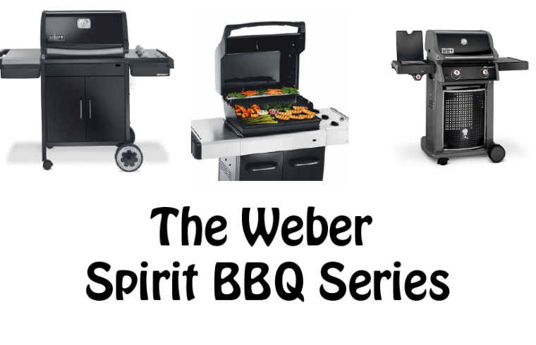 The Weber Spirit BBQ Series