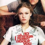 10 Things I (Don't) Hate About You