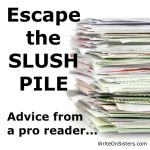 Guest Post: Advice from a Slush Pile Reader