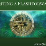 Writing a Flashforward