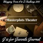 Masterplots Theater: J is for Journal