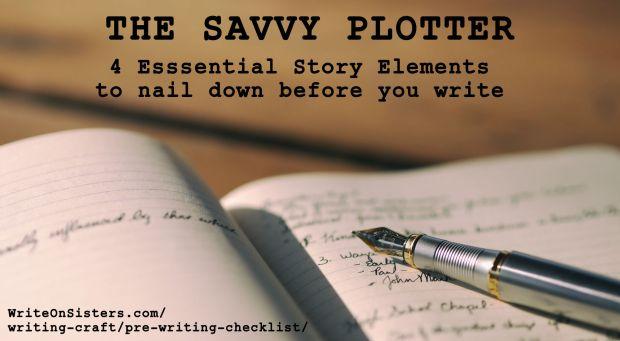 Savvy Plotter-4 Story Elements-Pre-Writing