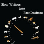 5 Tips to Turn Slow Writers into Fast Drafters