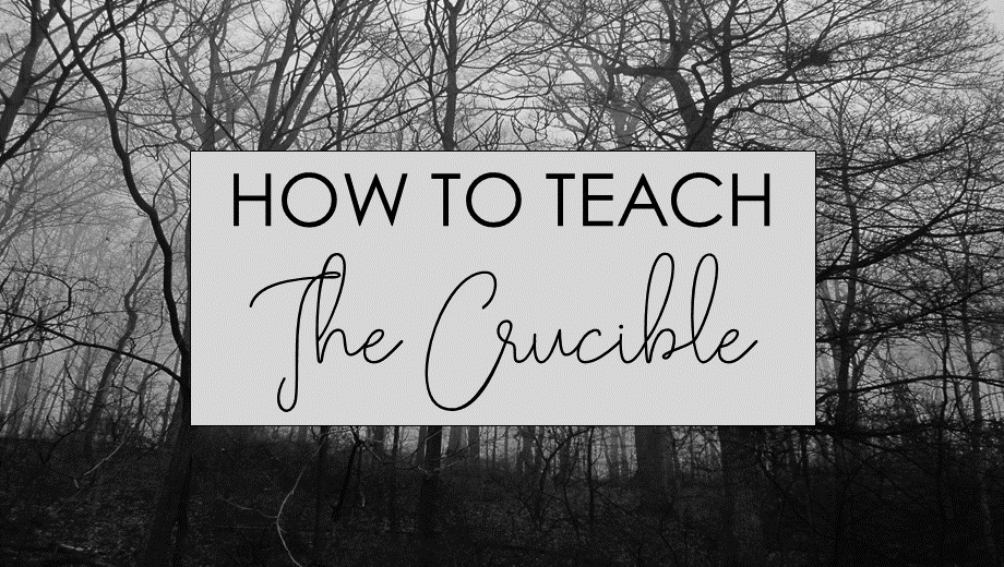 Teaching The Crucible: An Outline of My Unit