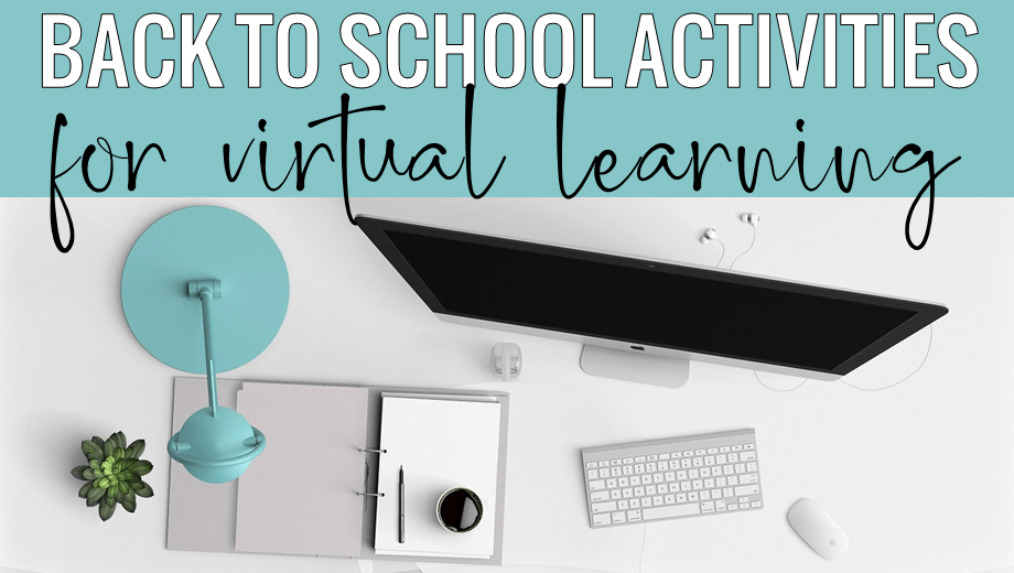 Back to School Activities for Virtual Distance Learning