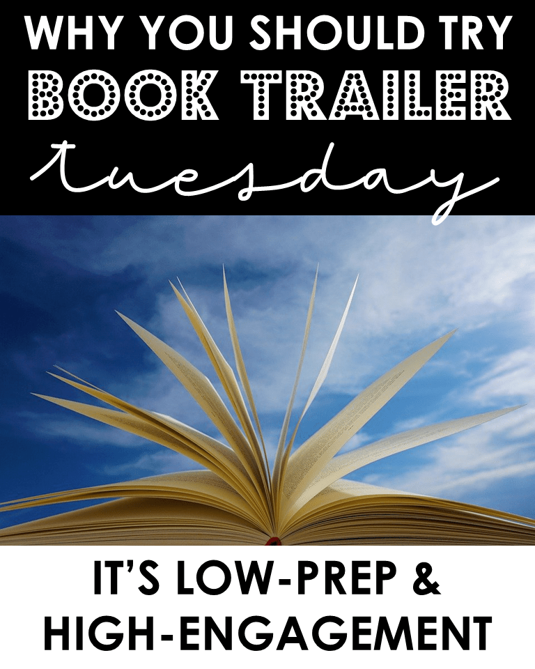 Why you should try Book Trailer Tuesday: It's low-prep & high-engagement.
