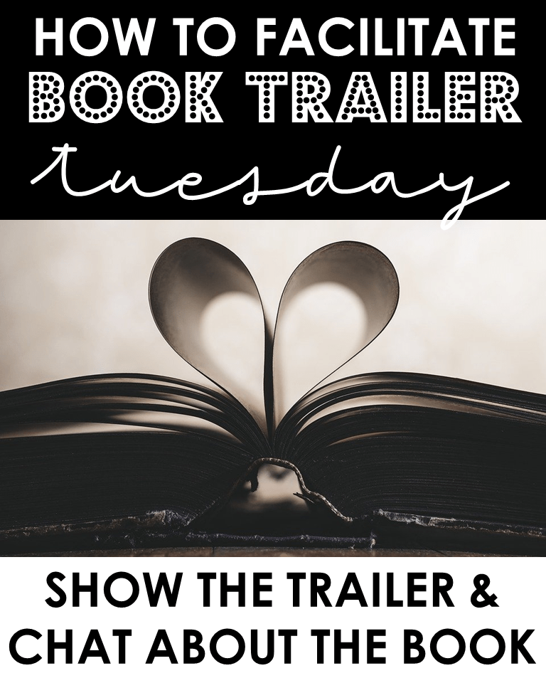 How to facilitate Book Trailer Tuesday: Show the trailer & chat about the book.