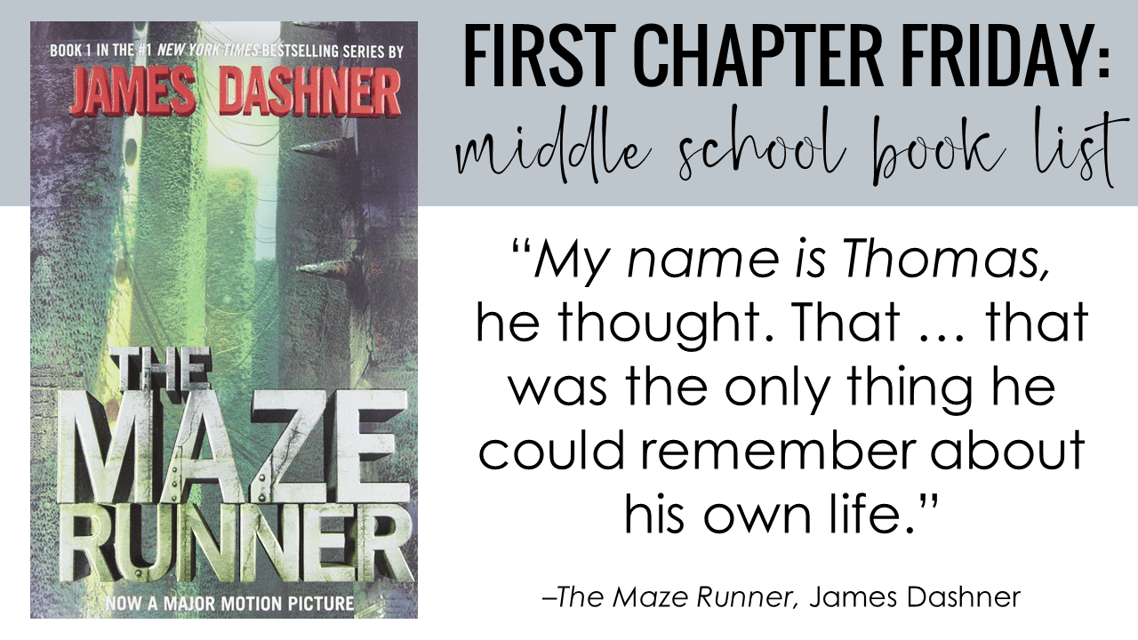 First Chapter Friday Idea: The Maze Runner, by James Dashner