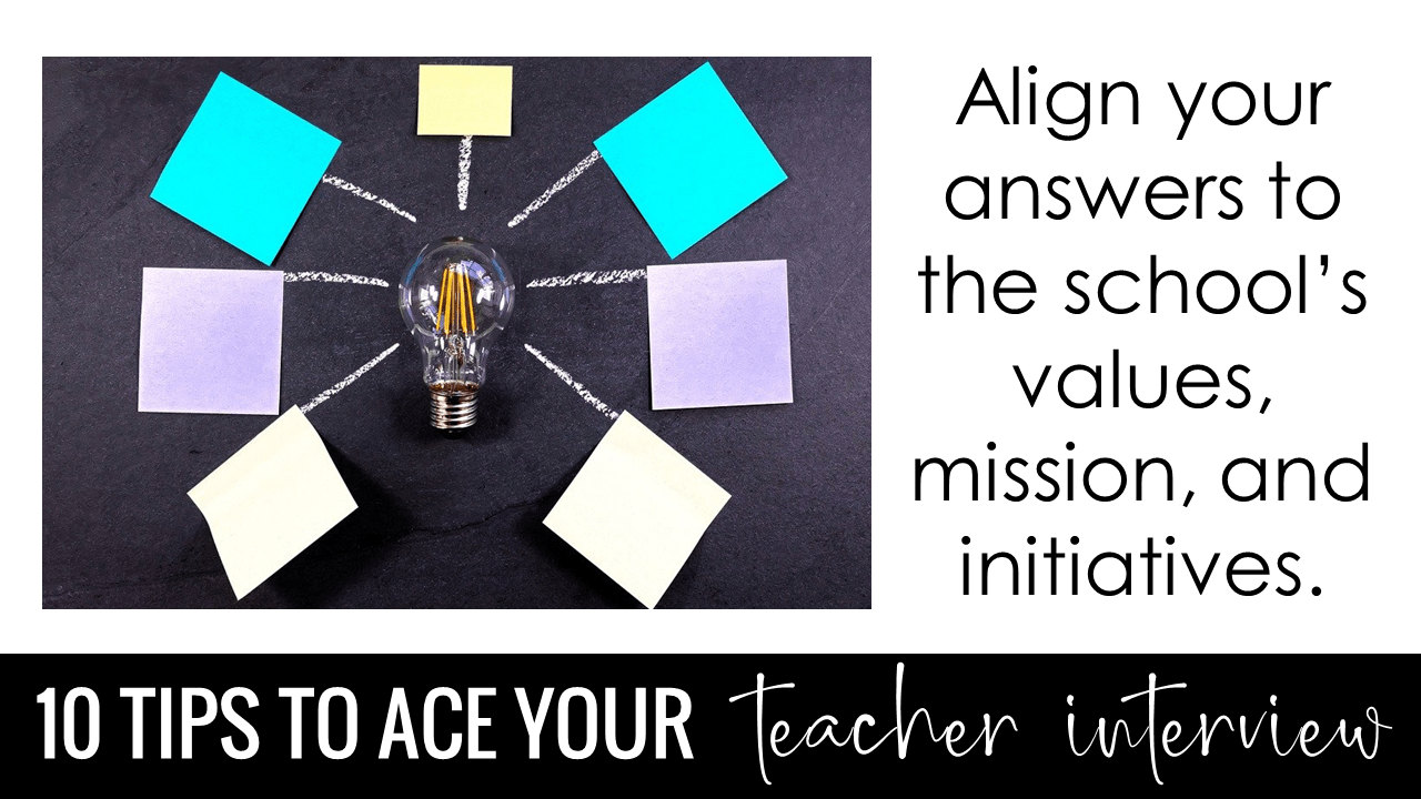 Align your answers to the school's values, mission, and initiatives.