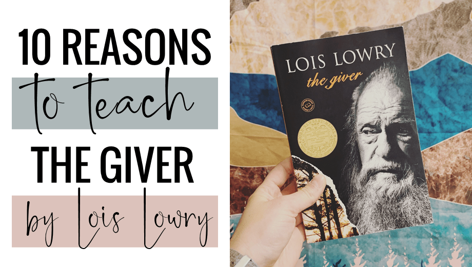 10 Reasons to Teach The Giver