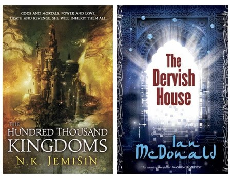 The Hundred Thousand Kingdoms and The Dervish House