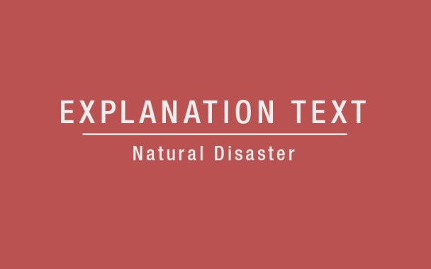 Examples of Explanation Text About Natural Disaster