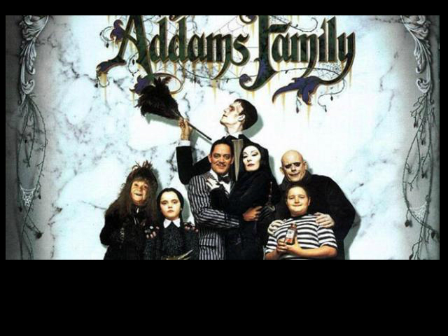 mysterious and spooky.. the addams family