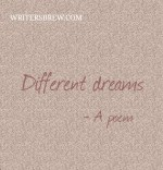 Different dreams – A poem