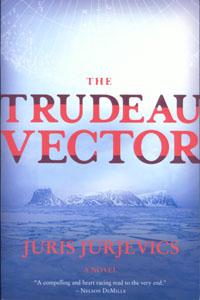 The Trudeau Vector by: Juris Jurjevics