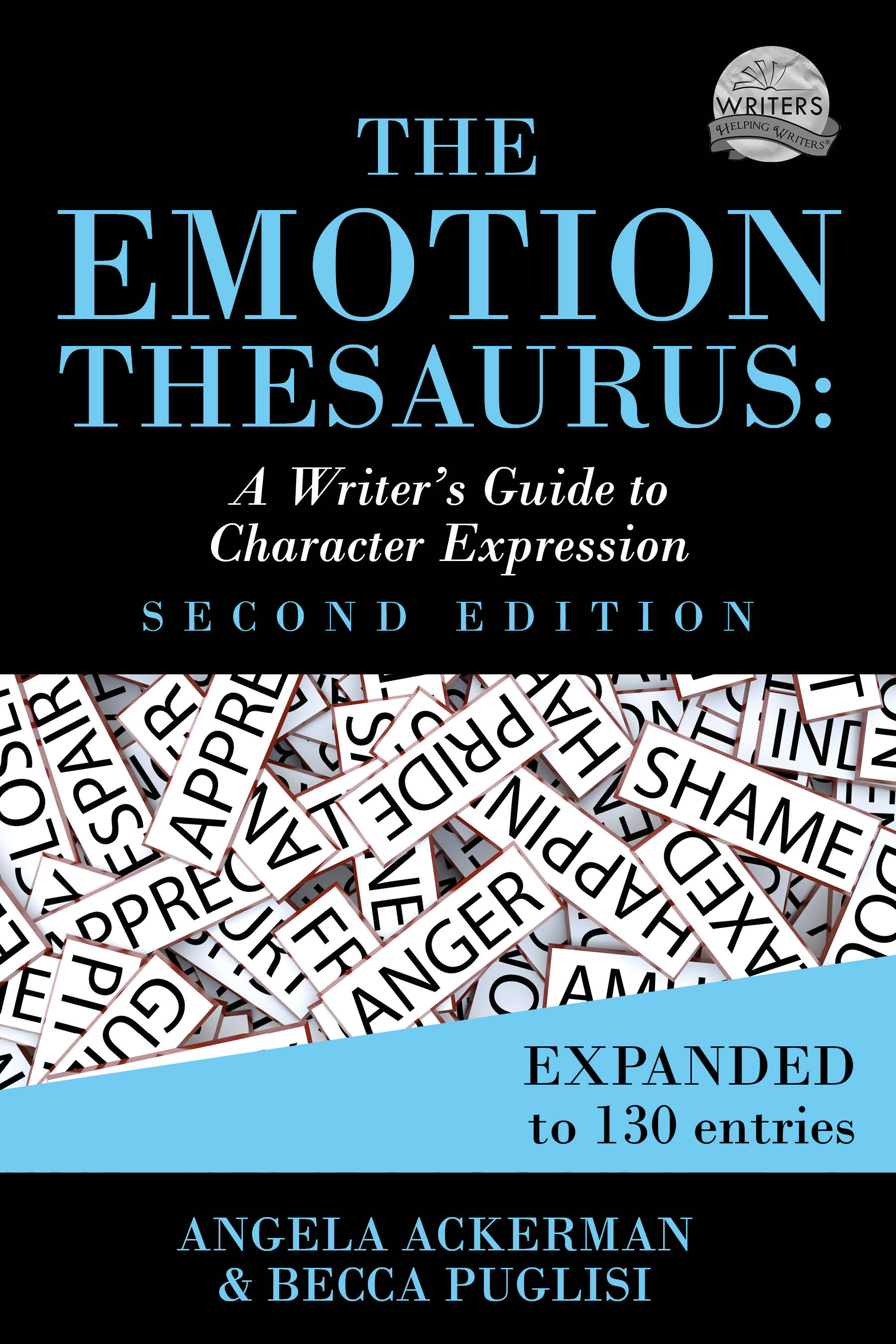 The Emotion Thesaurus A Writers Guide To Character Expression 2nd