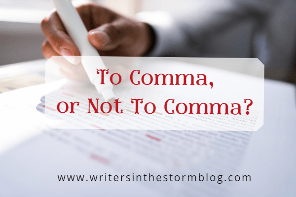 To Comma, or Not to Comma (Part 1)