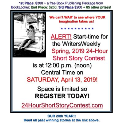 LAST CHANCE! THIS SATURDAY!! What will the Spring, 2019 24-Hour Short Story Contest Topic Be?!?!