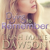 Dying to Remember Audio