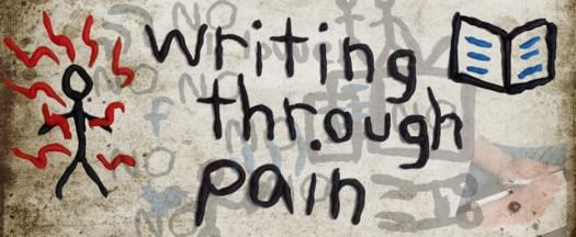 Writing Through Pain