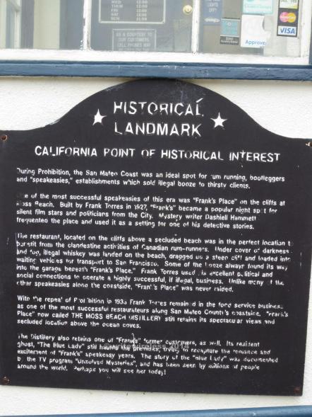 Historical Landmark Marker, Moss Beach Distillery