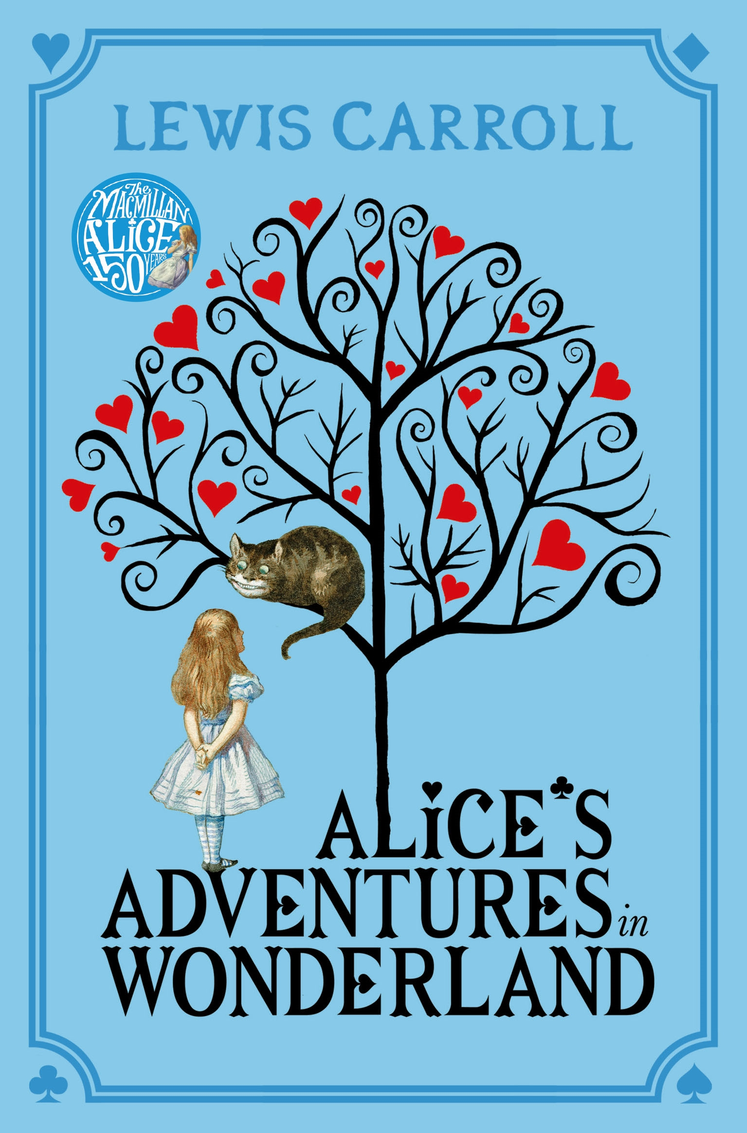 Rediscovering Alice S Wonderland A 150th Anniversary
