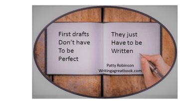 First draft doesn't need to per perfect just written