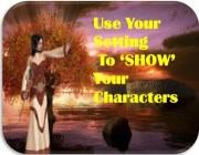 Showing Your Characters Using Your Setting (8 tricks)