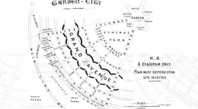 Ebenezer Howard — the Garden Cities