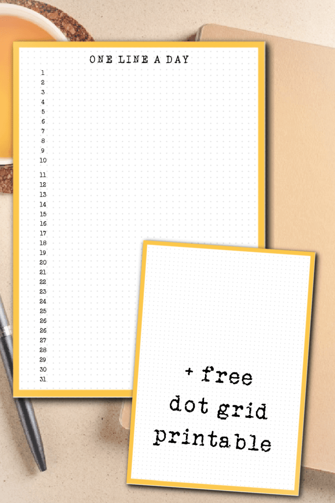 The bullet journal - one line a day is a quick win to write everyday + free dot grid printable to download