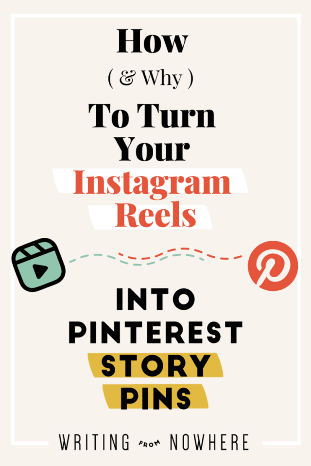 Turn your Instagram reels into Pinterest Story Pins_Kayla Ihrig_Writing From Nowhere