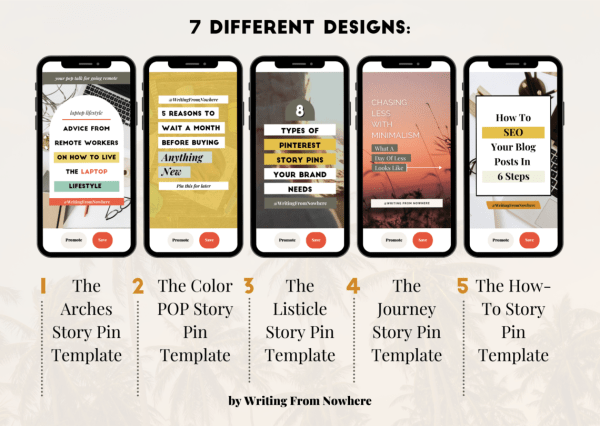 "The first 5 Pinterest story pin template designs. Text reads ""7 different designs,"" ""1) the arches story pin template,"" ""2) the color pop story pin template,"" ""3) the listicle story pin template,"" ""4) the journey story pin template,"" ""5) the how-to story pin template"""