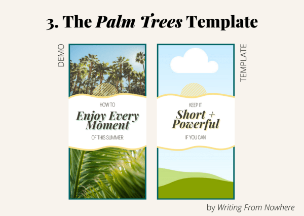 "Template #3 from the ""summertime"" pin template pack. This Pinterest template design is titled ""palm trees,"" and is shown first in demo form and then the template form"