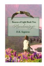 Awakening Children's Book by DK Segraves