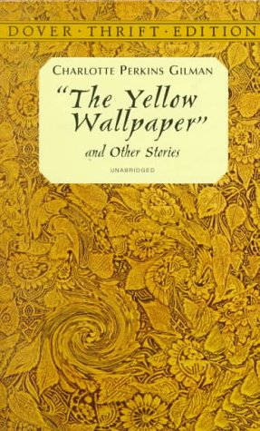 Postpartum Depression In The Yellow Wallpaper Writing On Women Writers