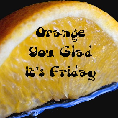 orange you glad 2