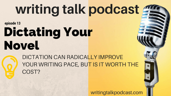 Episode 13 – Use Dragon NaturallySpeaking to Dictate Your Novel – A Critical Review