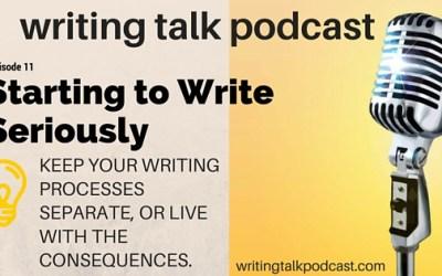 Episode 11 – Starting to Write Seriously