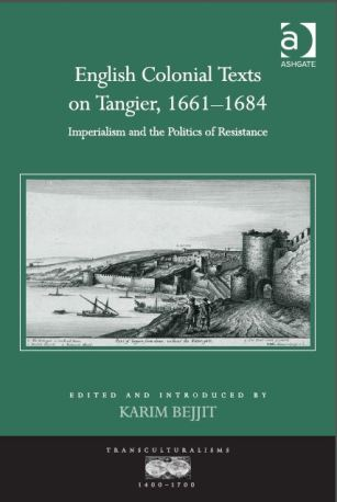 Colonial Texts on Tangier, 1661-1684