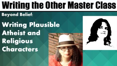 Writing Plausible Atheist and Religious Characters master class