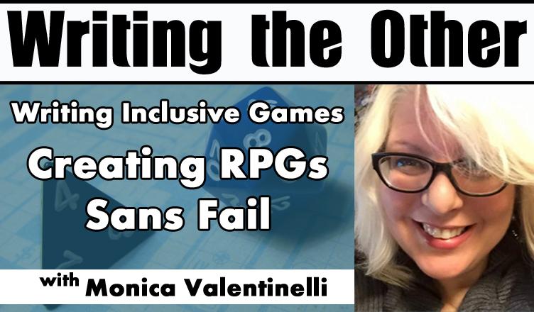 Writing Inclusive Games - Creating RPGs Sans Fail