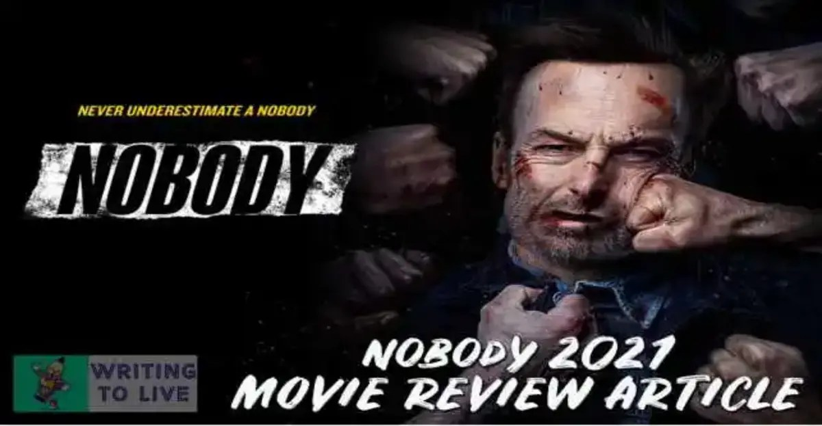 FEATURED-IMAGE-OF-NOBODY-2021-MOVIE-REVIEW-BY-WRITING-TO-LIVE-BLOG